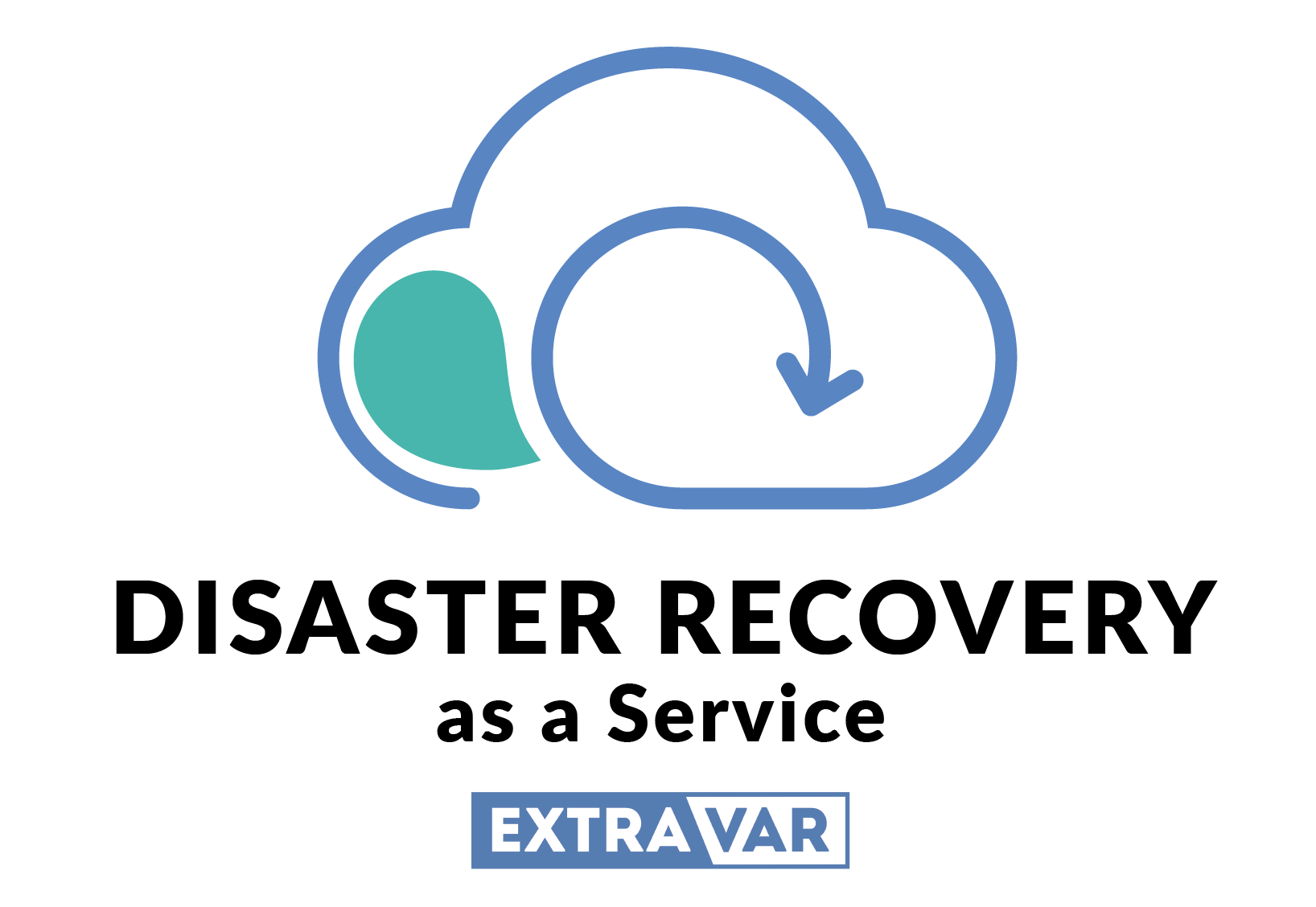 ExtraVar - Disaster Recovery as a Service